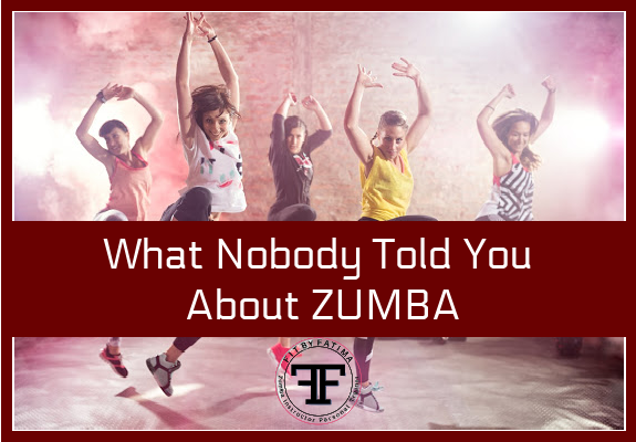 What Nobody Told You About Zumba Fit BY Fatima-2